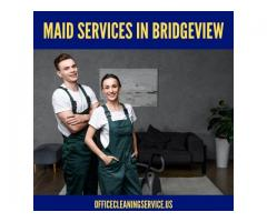 Maid Services In Bridgeview!
